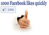 give you 1000 facebook likes