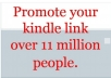 promote and market your kindle ebook or kindle link over 11 million ebook lover