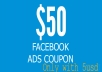 Sell you 50usd coupon voucher facebook only