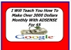 teach You How To Make Over 3000 Dollars Monthly With ADSENSE