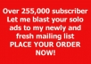 blast Your SOLO Ads To Our 255,000 Targeted Niche Of Your Choice