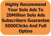 highly Recommend Your Solo Ads To 20Million Solo Ads Subscribers