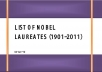 Blast a COMPILED List of Nobel Prize Laureates-1901-2011