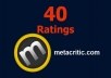 give 40 ratings Metacritic with 10 score