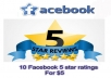 give you 15 positive 5 star facebook reviews likes