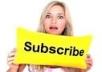 give 700+ YOutube channel active subscribers
