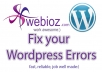 I'm a developer specialized on WordPress. I can fix your errors and find what is wrong with your site.