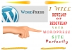 develop or redevelop your wordpress site / blog