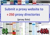 submit your proxy website to +250 proxy directories