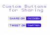 make you custom buttons for Sharing on facebook or Twitter