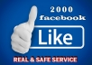 add Facebook real likes 2000 ++ guaranteed