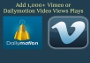 Add 1,000+ Vimeo or Dailymotion Video Views Plays