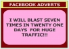 Blast Your Link To 5 Million People 7 Times In Twenty-One days On Facebook.
