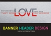design web banner,header,ad, facebook cover