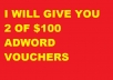 GIVE YOU 2X100USD ADWORD VOUCHER