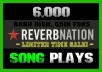 add 6000 REVERBNATION Real Song Plays