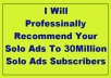 professionally Recommend Your Solo Ads To 30Million Solo Ads Subscriber