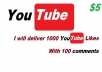 give you 1000 YouTube Likes With 100 comments