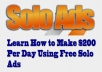 Show You a Ways To Make 200 USD Per Day Using Free Solo Ads