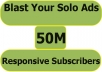 blast Your Solo Ads To Over 50M Responsive Subscribers