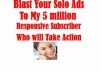 double Blast Your Offer To 16M High Converting Fresh Hungry Subscribers List