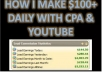 teach you how I make 100 Dollars Daily with CPA and YouTube