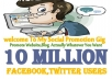 promote website,blog or anything to 10 Million Members On Facebook Twitter