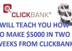 teach You How To Make 5000d in Two Weeks From Clickbank