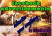 create facebook ADVERTISEMENTS,promote them among 9000000 people