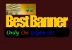 Design an OUTSTANDING Banner for anything