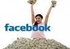 show You How To Make 2149 DOLLARS With Your Facebook Account Within 15 Days
