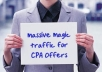 show Where To Get 500,000 Targeted Traffic For Your CPA Offer Without Writing Any Articles, Designing Your Own Websites Or Any Off Site seo