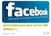 Promote any url on 30 Million FACEBOOK groups Fan Wall +50k friends timeline+tweets and report