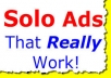broadcast Your Solo Ads Message To Our Responsive List Of 10million Subscribers
