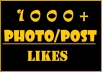 Give 1000 Super Fast Facebook Photo or Post Likes within 2 hour