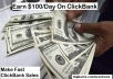 Teach You How To Earn 100 Dollar Daily From Clickbank Everyday Without A Website
