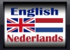 translate paragraph(s) of text up to a 1000 words from Eng. to Dutch or vice versa