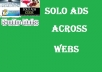 blast a Solo Ad to my list of 3MILLION  internet marketers