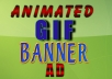 Design 2 Animated Gif Banner Ads In 24 Hours