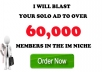 blast your Solo Ads To Over 60,000 members in the IM niche