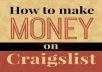 show You How To Earn 300 DOLLARS Daily On Craigslist