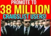BLAST ANY AD to 38 MILLION ACTIVE CRAIGSLIST USERS and 100% GAURANTEE TRAFFIC