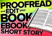 proofread and edit your document, book or short story