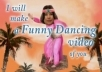 make a FUNNY dancing video of you