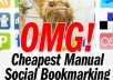 submit your site or blog MANUALLY to 40 Social bOOKMARKING Sites of pr10 to pr5