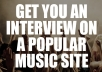 arrange an interview on a POPULAR music website