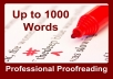 professionally PROOFREAD and Edit 1000 Words