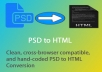convert your PSD to HTML and make it responsive