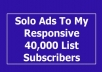 send your solo ads To My Responsive 39,239 List subscribers In Any Niche