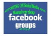 Post Your Link OR Ad On 30 Facebook Groups with Huge Numbers